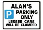 ALAN'S Personalised Gift |Unique Present for Him | Parking Sign - Size Large - Metal faced